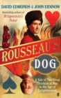 Rousseau's Dog : A Tale of Two Philosophers - Book