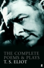 The Complete Poems and Plays of T. S. Eliot - Book