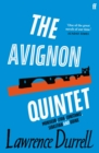 The Avignon Quintet : Monsieur, Livia, Constance, Sebastian and Quinx - Book