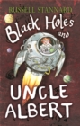 Black Holes and Uncle Albert - Book