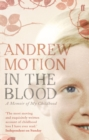 In the Blood : A Memoir of my Childhood - Book
