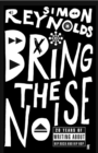 Bring the Noise - Book