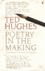 Poetry in the Making : A Handbook for Writing and Teaching - Book