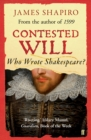Contested Will : Who Wrote Shakespeare ? - Book
