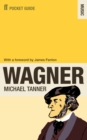 The Faber Pocket Guide to Wagner - Book