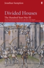 Hundred Years War Vol 3 : Divided Houses - Book