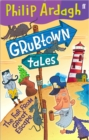 Grubtown Tales: The Far From Great Escape : Grubtown Tales - Book