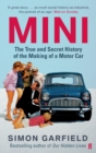 MINI: The True and Secret History of the Making of a Motor Car - Book