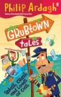 Grubtown Tales: Splash, Crash and Loads of Cash : Grubtown Tales - Book