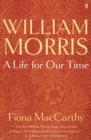William Morris: A Life for Our Time - Book