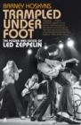 Trampled Under Foot : The Power and Excess of Led Zeppelin - Book
