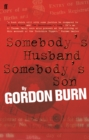 Somebody's Husband, Somebody's Son : The Story of the Yorkshire Ripper - eBook