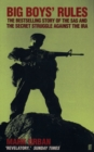 Big Boys' Rules : The SAS and the Secret Struggle Against the IRA - eBook