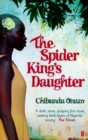 The Spider King's Daughter - Book