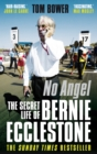 No Angel : The Secret Life of Bernie Ecclestone - Book