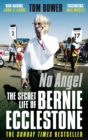 No Angel : The Secret Life of Bernie Ecclestone - eBook