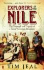 Explorers of the Nile : The Triumph and Tragedy of a Great Victorian Adventure - eBook