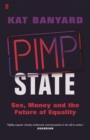 Pimp State : Sex, Money and the Future of Equality - Book