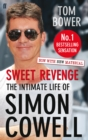 Sweet Revenge : The Intimate Life of Simon Cowell - Book