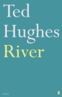 River : Poems by Ted Hughes - Book