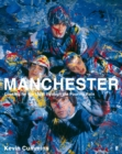 Manchester: Looking for the Light through the Pouring Rain - Book