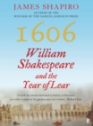 1606 : William Shakespeare and the Year of Lear - eBook