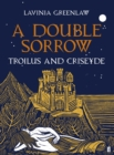 A Double Sorrow : Troilus and Criseyde - Book