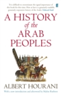 A History of the Arab Peoples : Updated Edition - Book