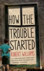 How the Trouble Started - Book