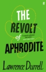 The Revolt of Aphrodite : Tunc and Nunquam - eBook