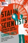 Stalin and the Scientists : A History of Triumph and Tragedy 1905-1953 - eBook