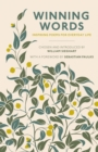 Winning Words : Inspiring Poems for Everyday Life - eBook