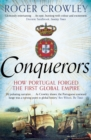Conquerors : How Portugal seized the Indian Ocean and forged the First Global Empire - eBook