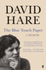 The Blue Touch Paper : A Memoir - Book