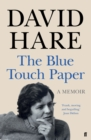 The Blue Touch Paper : A Memoir - eBook