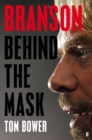 Branson : Behind the Mask - Book