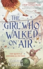 The Girl Who Walked On Air - Book