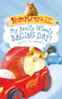 Humphrey's Tiny Tales 7: My Really Wheely Racing Day! - Book