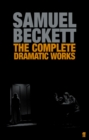The Complete Dramatic Works of Samuel Beckett - eBook