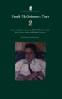 Frank McGuinness Plays 2 : Mary and Lizzie; Someone Who'll Watch Over Me; Dolly West's Kitchen; The Bird Sanctuary - eBook