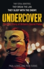 Undercover : The True Story of Britain's Secret Police - eBook