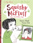 Squishy McFluff: Meets Mad Nana Dot - eBook