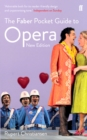 The Faber Pocket Guide to Opera : New Edition - Book