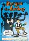 Borgon the Axeboy and the Prince's Shadow - Book