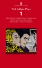 Neil LaBute: Plays 1 : Filthy Talk for Troubled Times; The Mercy Seat; Some Girl(s); This Is How It Goes; Helter Skelter; A Second of Pleasure - eBook
