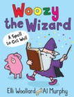 Woozy the Wizard: A Spell to Get Well - Book