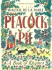 Peacock Pie : A Book of Rhymes - Book