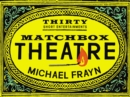 Matchbox Theatre : Thirty Short Entertainments - eBook