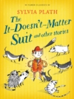 The It Doesn't Matter Suit and Other Stories - Book