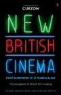 New British Cinema from 'Submarine' to '12 Years a Slave' : The Resurgence of British Film-making - eBook
